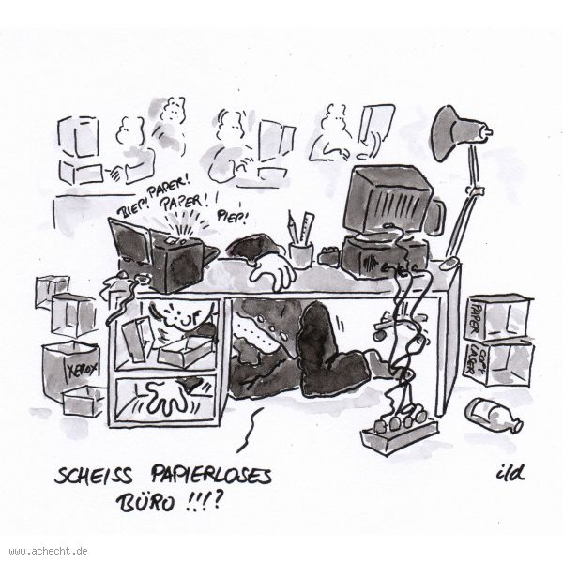 Schreibtisch büro comic  Cartoon: Papierloses Büro - Ach, echt? Cartoons und so